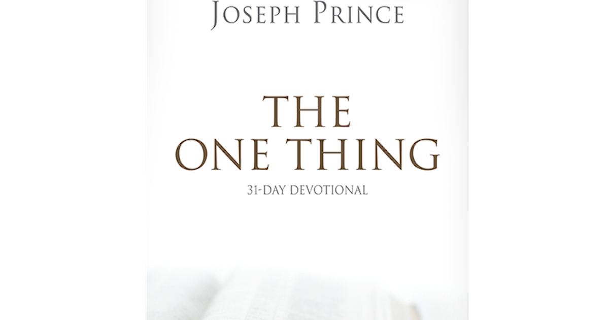 The one thing31 day devotional joseph prince ministries fandeluxe Images